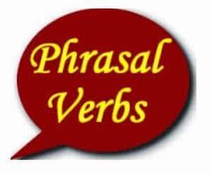 152 Contoh Phrasal Verbs di Dalam Bahasa Inggris