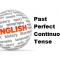 Pengertian Past Perfect Continuous Tense, Rumus dan Contoh Kalimatnya